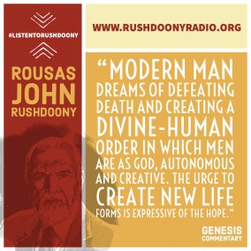 Rushdoony Quote 87
