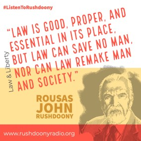 Rushdoony Quote 93