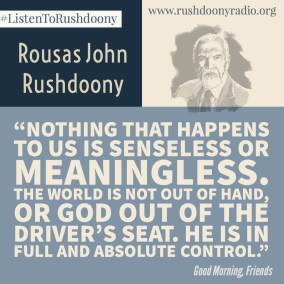 Rushdoony Quote 112