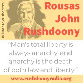 Rushdoony Quote 98