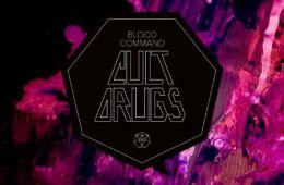 Blood Command - Cult Drugs album review