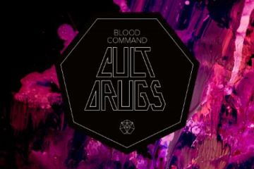 Blood Command - Cult Drugs album review