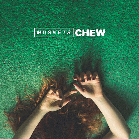 Muskets Chew album review