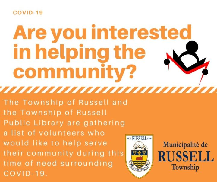 Are you interested in helping the community? The Township of Russell and the Township of Russell Public Library are gathering a list of volunteers who would like to help serve their community during this time of need surrounding COVID-19.