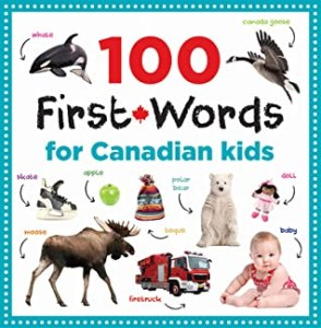 100 first words for Canadian kids