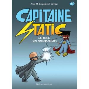 capitaine static 8 le duel des super-héros