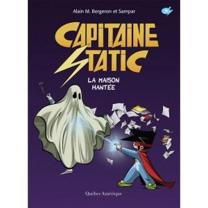 capitaine static 9 la maison hantée