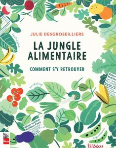 la jungle alimentaire