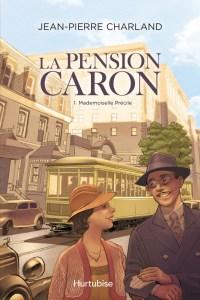 mademoiselle précile: la pension caron tome 1
