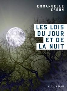 les lois du jour et de la nuit