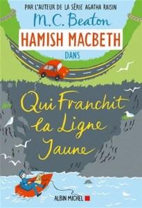 Hamish MacBeth 5 Qui franchit la ligne jaune
