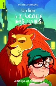 un lion à l'école de gars
