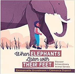 When Elephants Listen with their Feet