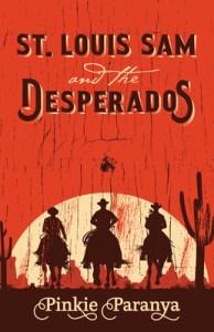 st. louis sam and the desperados
