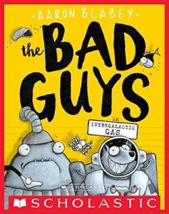 he Bad Guys in Intergalactic Gas #5