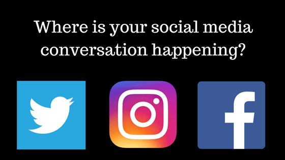 Where is your online conversation happening?