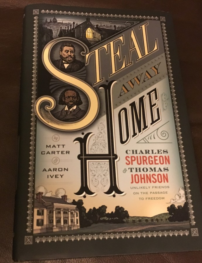 Charles Spurgeon and Thomas Johnson, Steal Away Home