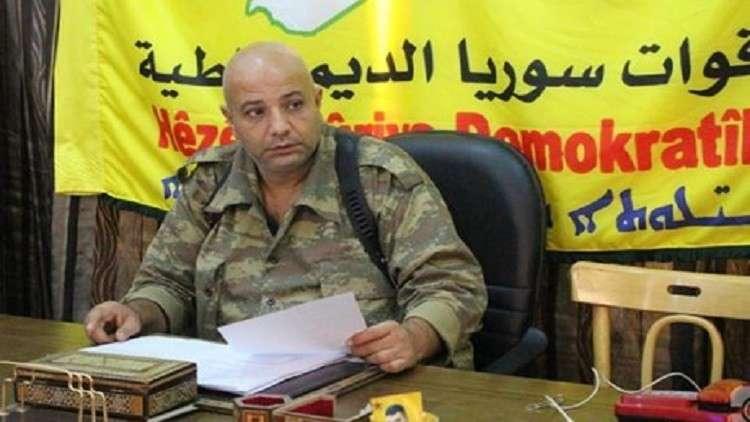 """سوريا.. أنباء عن انشقاق قيادي في """"قسد"""" وتوجهه إلى مناطق الجيش الحر"""