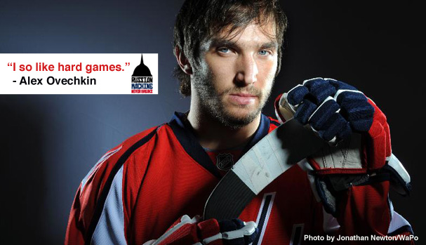 Alex Ovechkin likes hard games
