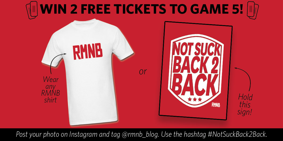 d9af76fa573 Rep RMNB in an Instagram photo and you could win two free tickets to Game  Five
