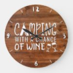 Rustic Camping With a Chance of Wine Wood Funny Large Clock
