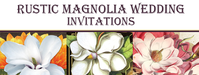 Rustic Magnolia Wedding Invitations