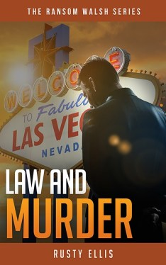 Law and Murder The Ransom Walsh Series Book 3