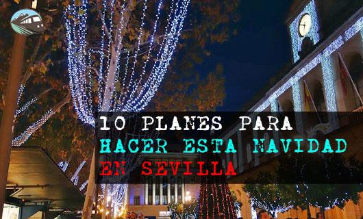 Planes Navidad en Sevilla