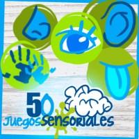 #50JuegosSensoriales para el desarrollo cognitivo