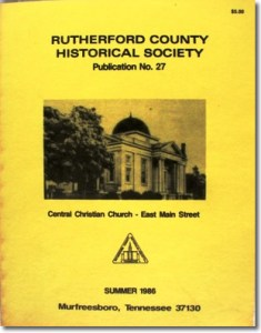 Publication 27: History of Central Christian Church, Alfred Blackman. (Please add shipping of $5.00)