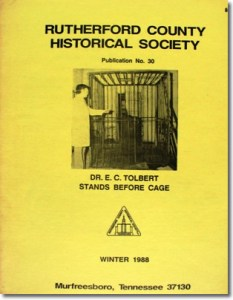 Publication 30: History of Rutherford County Farms (including insane asylum and the pest control center), Architecture of Rutherford County. Farm. (Please add shipping of $5.00)