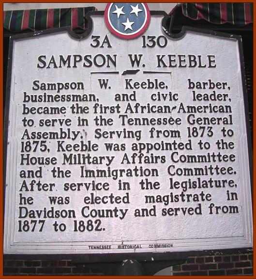 "This Tennessee Historical Commission marker commemorates the service of Sampson W. Keeble, ""the first African-American to serve in the Tennessee General Assembly."" It stands near the intersection of Broadway and 2nd Avenue in downtown Nashville. (photo by Kathy Lauder)"