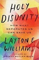 Holy Disunity by Layton Williams