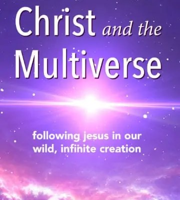 """My Review of """"Christ and the Multiverse"""" by David Williams"""