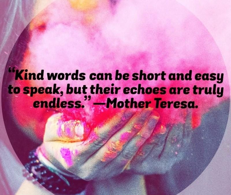 KIND WORDS!