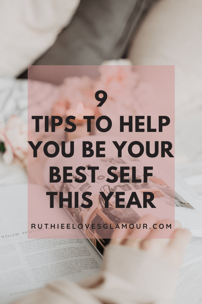 9 tips to help you be your best self this year