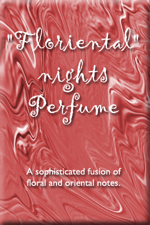 floriental nights perfume for natural perfume