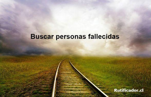 Buscar personas fallecidas en Chile