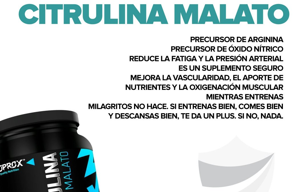 Citrulina Malato. ¿Funciona? ¿Es recomendable?