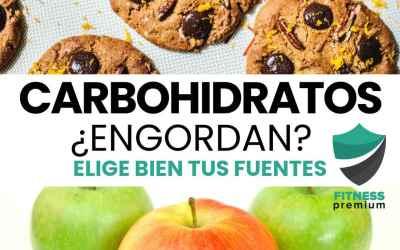¿Los carbohidratos engordan? Tu balance energético.