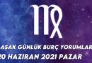 Başak Burç Yorumları 20 Haziran 2021