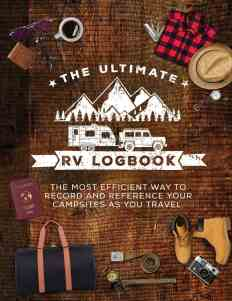 The ultimate RV logbook to log camping information along the way.