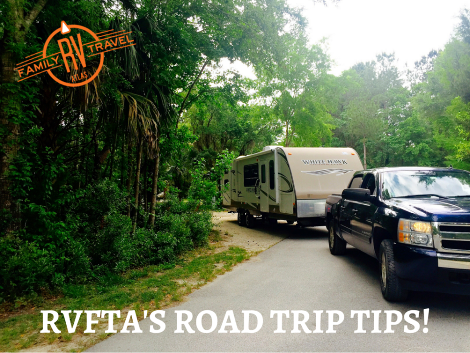 RVFTA's Road Trip Tips