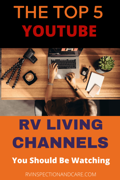 The Top 5 Youtube RVing Channels You Should Be Watching Now!