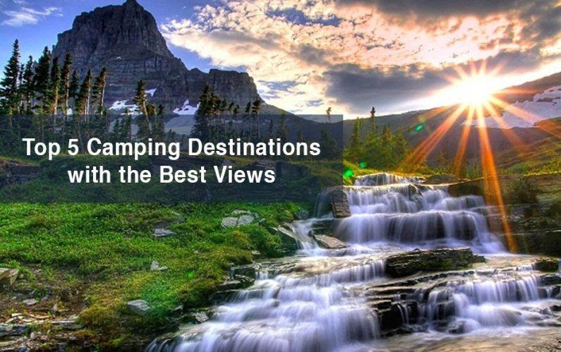 top 5 camping destinations
