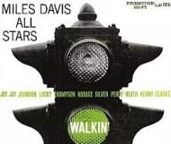 Miles Davis – Walkin'