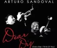Arturo Sandoval – Dear Diz (Every Day I Think of You)