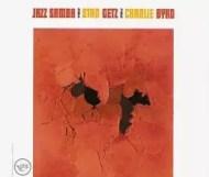 Stan Getz & Charlie Byrd – Jazz Samba