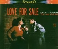 Cecil Taylor – Love for Sale