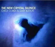 Chick Corea & Gary Burton. - The New Crystal Silence